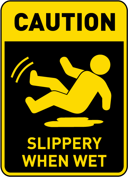 caution slippery when wet sign e5357. Black Bedroom Furniture Sets. Home Design Ideas