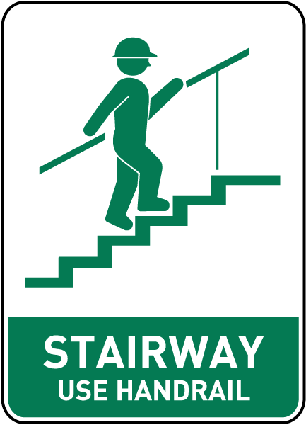 Stairway Use Handrail Sign