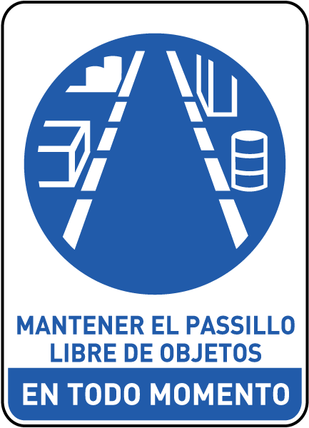 Spanish Keep Aisle Clear at All Times Sign