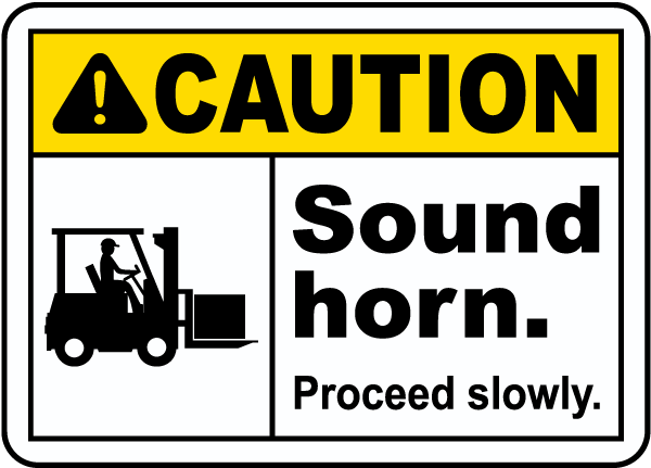 caution sound horn proceed slowly sign e5631 by safetysign com