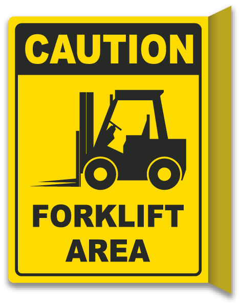 2 Way Caution Forklift Area Sign By Safetysign Com E5652