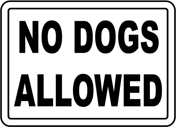 no dogs allowed No dogs allowed found in: portrait no dogs allowed sign with symbol nhep-16709, osha notice no animals allowed sign one-8297 pets / pet waste, please us-made signs and labels.