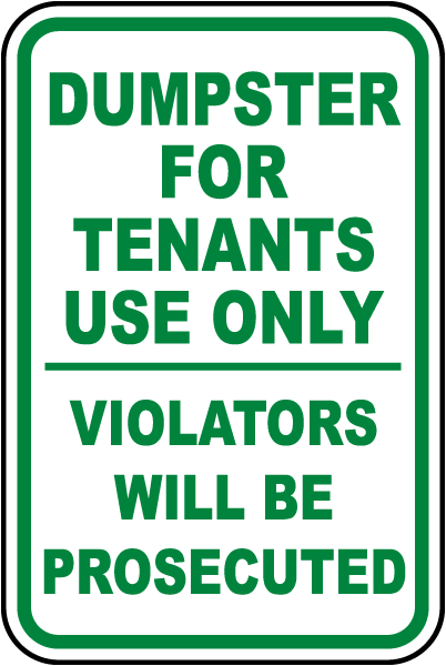 Tenants Only Dumpster Sign By Safetysign Com F2636