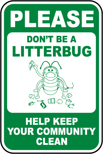 Symbol Mattress Company Don't Litter Signs