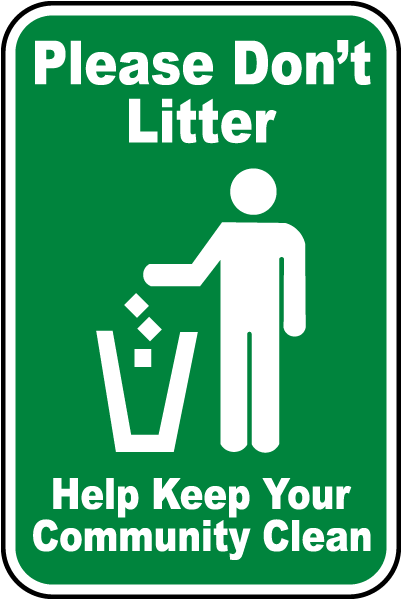 Please Don't Litter Sign F2648