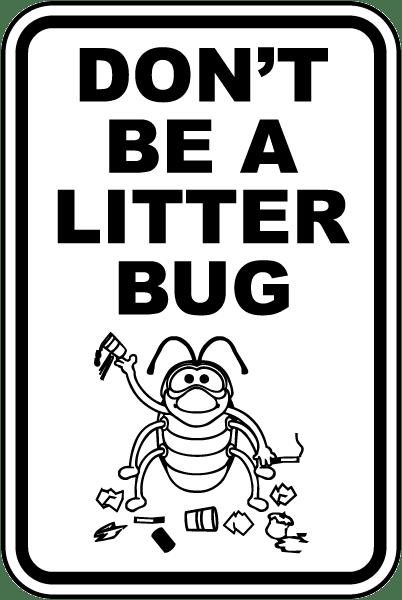 dont be a litter bug Jamestown frontier town  don't be a litter bug jamestown frontier town done.