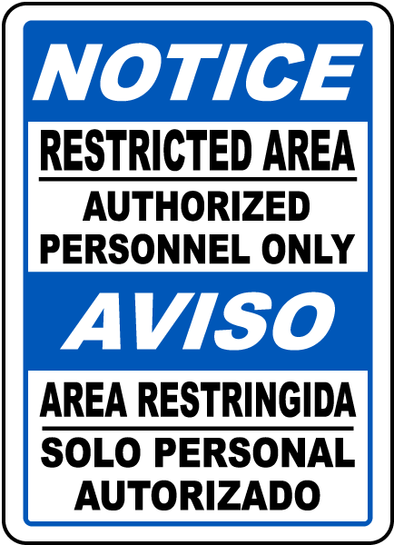 Bilingual Restricted Area Authorized Personnel Only Sign