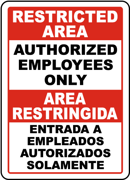 Bilingual Authorized Employees Only Sign