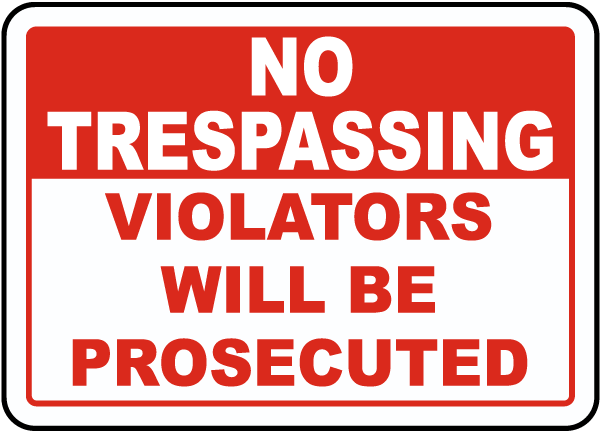 Crush image within printable no trespassing signs