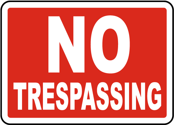 Image result for trespassing