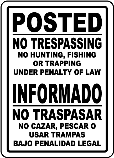 Bilingual Posted No Trespassing Sign