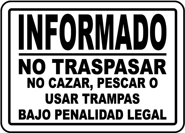 Spanish Posted No Trespassing Sign