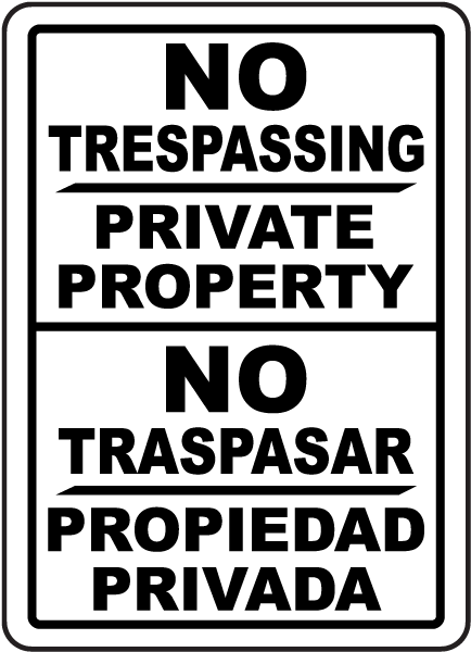 Bilingual No Trespassing Private Property Sign