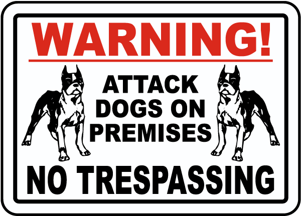 Attack Dogs on Premises Sign