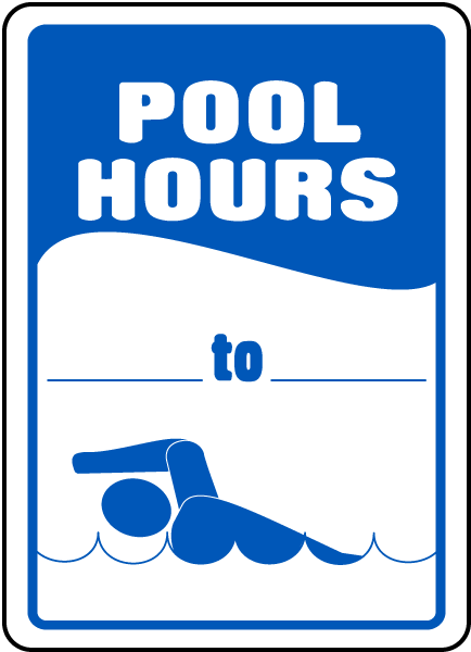 pool hours sign - Pool Signs