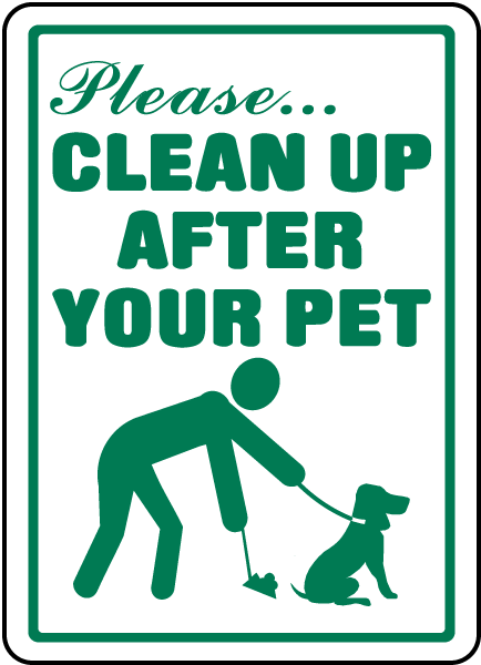 Clean Up After Your Pet Sign F6926 By