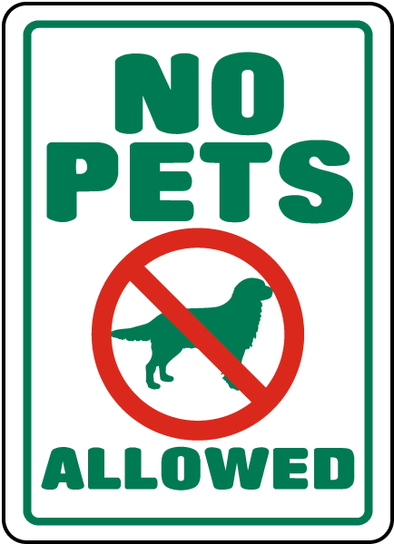 no pets allowed sign f6927 by safetysign com