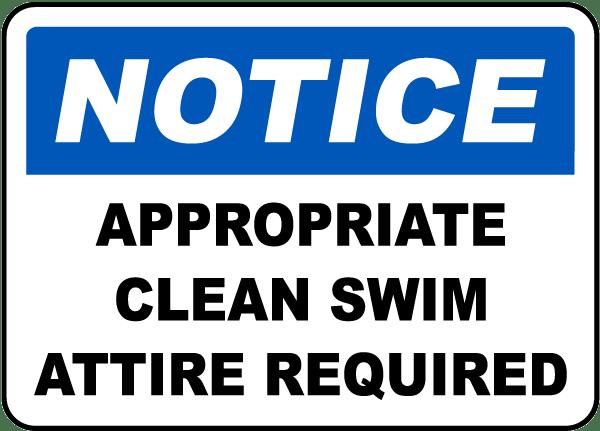 Appropriate Clean Swim Attire Sign