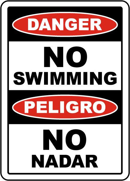 Bilingual Danger No Swimming Sign