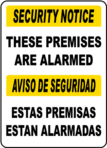 Bilingual These Premises Are Alarmed Sign
