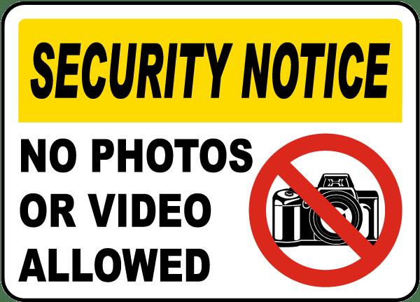 outdoor artwork Notice No Photos or Video Allowed metal tin sign