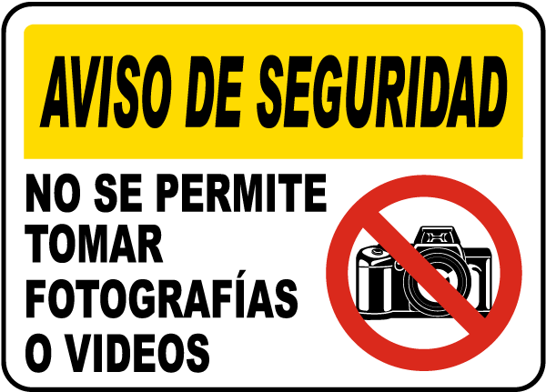Spanish Photos or Video Prohibited Sign