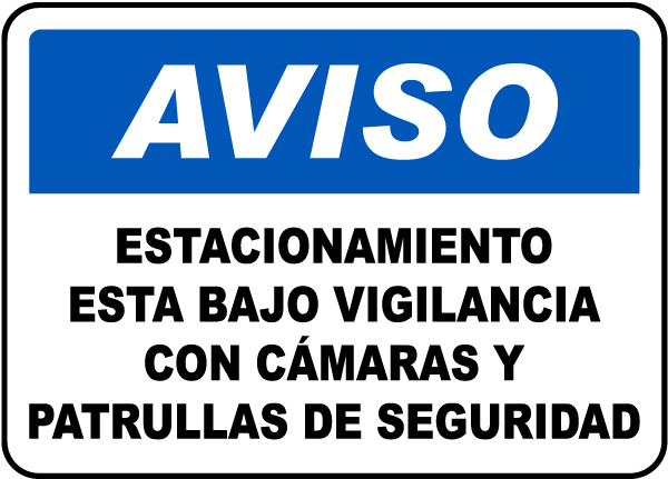 Spanish Parking Facilities Surveillance Sign