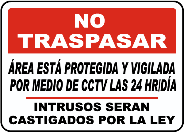 Spanish Area Under 24 Hour CCTV Surveillance Sign