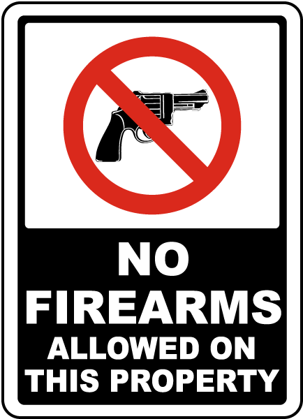 No Firearms Allowed on This Property Sign