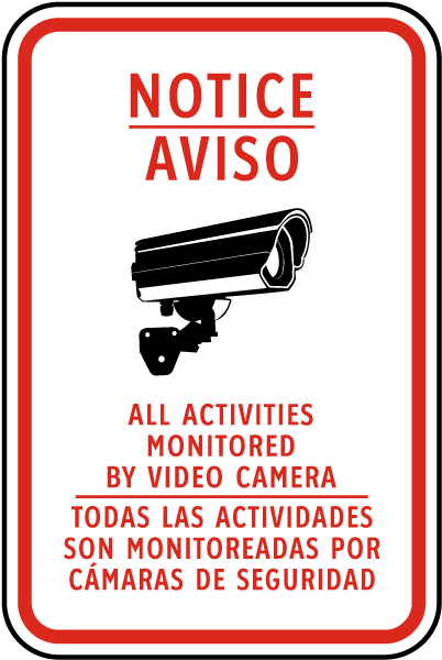 Bilingual Activities Monitored By Camera Sign
