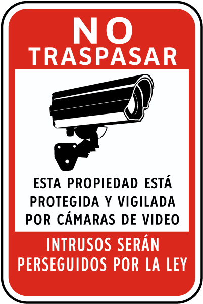 Spanish Property Protected by Video Surveillance Sign