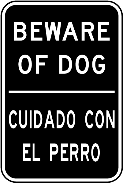 Bilingual Beware Of Dog Sign