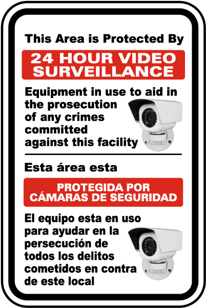 Bilingual 24 Hour Video Surveillance Sign
