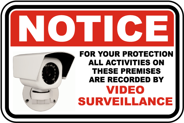Premises Under Video Surveillance Sign