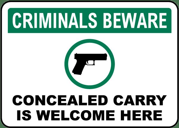 Criminals Beware Sign