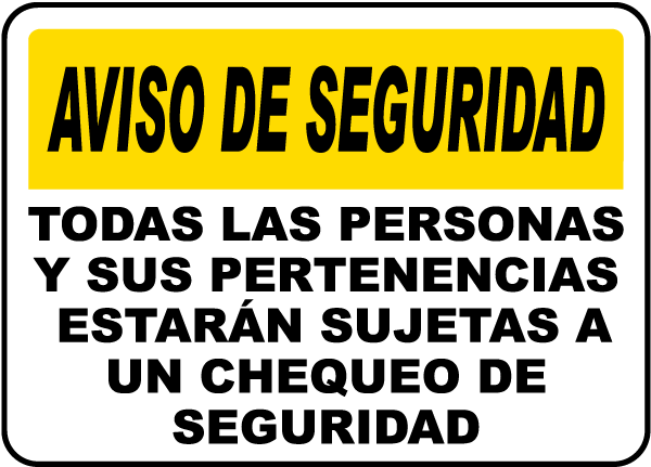 Spanish ID Bags and Persons Subject to Search Sign
