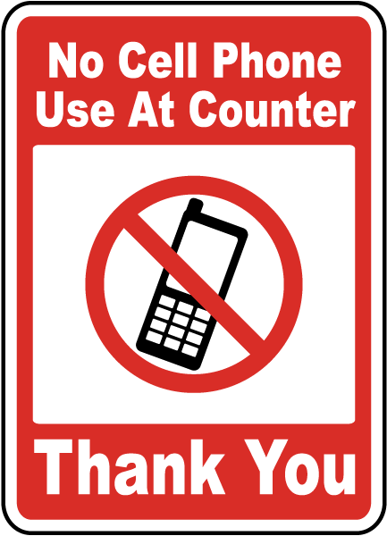 No Cell Phone Use At Counter Sign F7200 By
