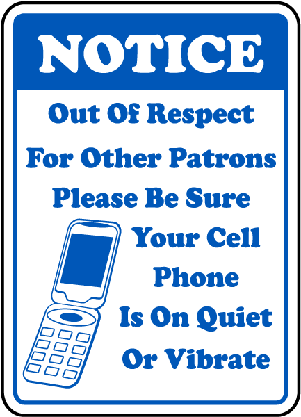 quiet or vibrate cell phone sign by safetysign com