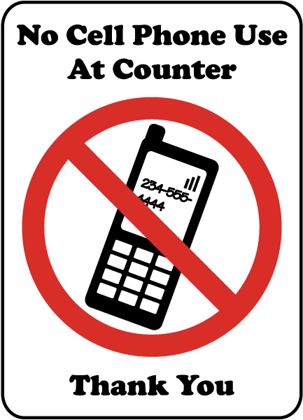 No Cell Phone Use Counter Sign By Safetysign Com F7219