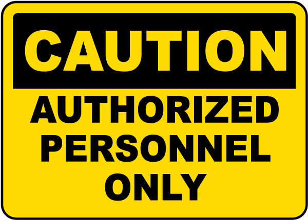Authorized Personnel Only Sign By Safetysign Com F7304