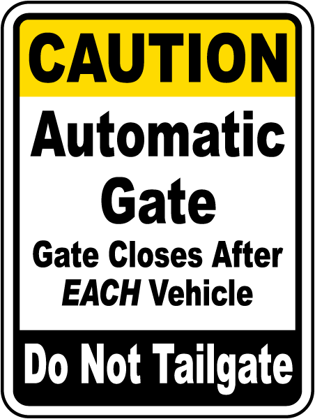 Gate Closes After Each Vehicle Sign F7324 By Safetysign Com