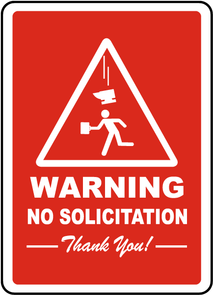 Attractive Warning No Solicitation Sign F7379 - by SafetySign.com KK84