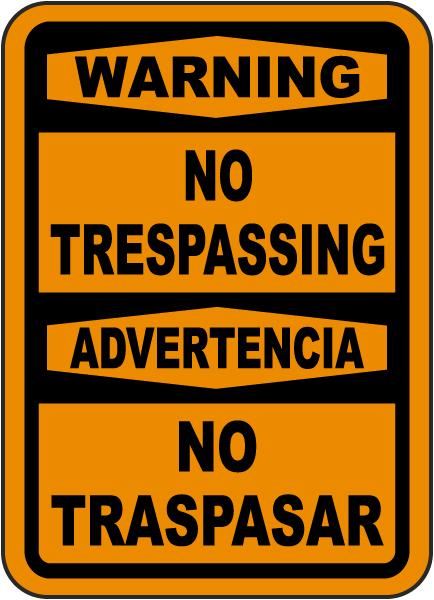 Bilingual Warning No Trespassing Sign