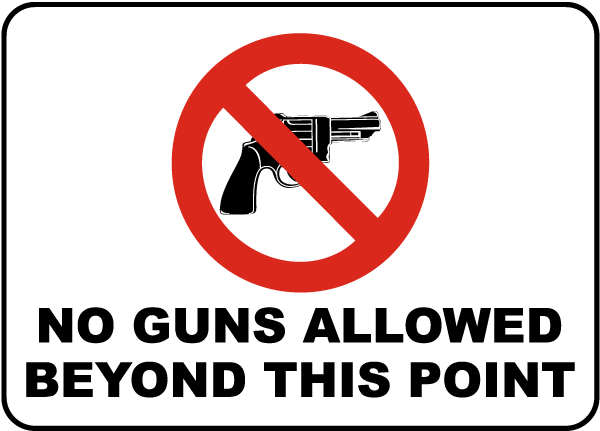 Image result for no guns allowed