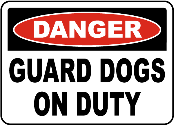 Beware Of Safety - Dogs