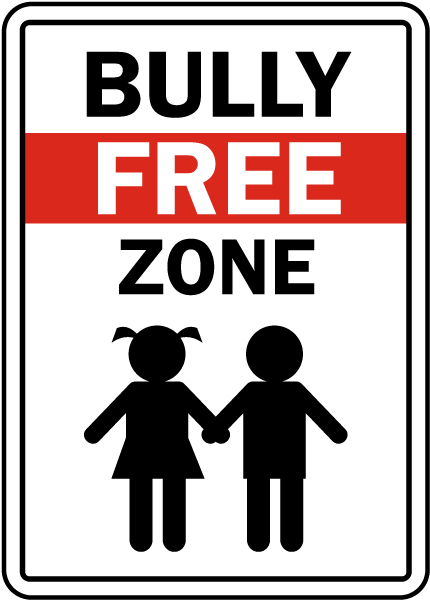 Bully Free Zone Sign By Safetysign Com F7622