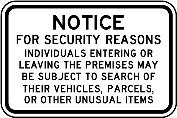 Individuals Subject To Search Sign F7631