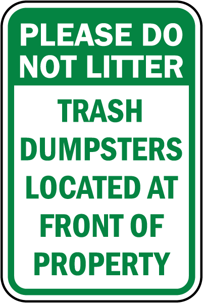 Dumpster Location Property Sign By Safetysign Com F7731