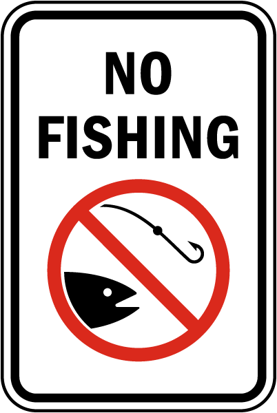 no fishing sign f7737 by safetysigncom