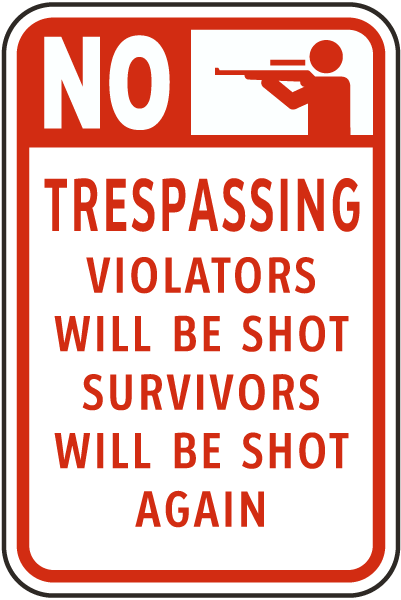 violators will be shot sign f7848 by safetysigncom